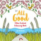 All Good: A New Zealand Colouring Book Cover Image