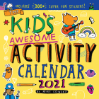 Kid's Awesome Activity Wall Calendar 2021 Cover Image