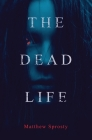 The Dead Life Cover Image