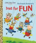 Richard Scarry's Just For Fun (Little Golden Book) Cover Image