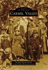 Carmel Valley (Images of America (Arcadia Publishing)) Cover Image