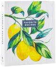Deluxe Recipe Binder - Favorite Recipes (Lemons) Cover Image