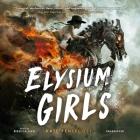 Elysium Girls Lib/E Cover Image