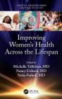 Improving Women's Health Across the Lifespan (Lifestyle Medicine) Cover Image