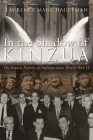In the Shadow of Kinzua: The Seneca Nation of Indians Since World War II (Iroquois and Their Neighbors) Cover Image