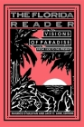 The Florida Reader: Visions of Paradise Cover Image