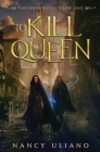 To Kill a Queen (Awakening #1) Cover Image