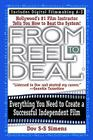 From Reel to Deal: Everything You Need to Create a Successful Independent Film Cover Image