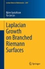 Laplacian Growth on Branched Riemann Surfaces (Lecture Notes in Mathematics #2287) Cover Image