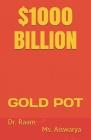 $1000 Billion: Gold Pot Cover Image