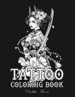 Tattoo Coloring Book: An Adult Coloring Book with Awesome, Sexy, and Relaxing Tattoo Designs for Men and Women Cover Image