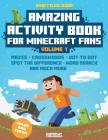 Amazing Activity Book for Minecraft Fans: An Unofficial Book from Gameplay Publishing Cover Image