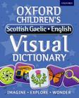 Oxford Children's Scottish Gaelic-English Visual Dictionary Cover Image
