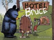 Hotel Bruce (Mother Bruce series, Book 2) Cover Image