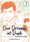 Our Dreams at Dusk: Shimanami Tasogare Vol. 3 Cover Image