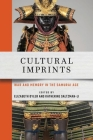 Cultural Imprints: War and Memory in the Samurai Age Cover Image