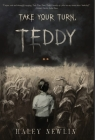 Take Your Turn, Teddy Cover Image