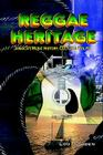 Reggae Heritage: Jamaica's Music History, Culture & Politic Cover Image