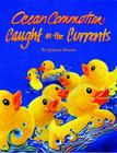 Ocean Commotion: Caught in the Currents Cover Image