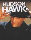 Hudson Hawk: Screenplay Cover Image