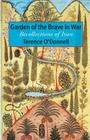 Garden of the Brave in War: Recollections of Iran Cover Image