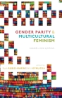 Gender Parity and Multicultural Feminism: Towards a New Synthesis Cover Image