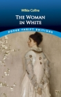 The Woman in White (Dover Thrift Editions) Cover Image