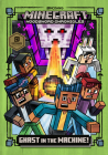 Ghast in the Machine! (Minecraft Woodsword Chronicles #4) (A Stepping Stone Book(TM)) Cover Image