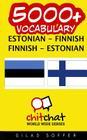 5000+ Estonian - Finnish Finnish - Estonian Vocabulary Cover Image