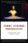 Funny, Strange, Provocative: Seven Plays from Clubbed Thumb Cover Image