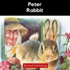 Peter Rabbit: An Illustrated Classic for Young Readers Cover Image