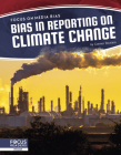 Bias in Reporting on Climate Change Cover Image