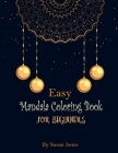 Easy mandala coloring book for beginners: This beautiful Mandala designs in large size. Geometric compositions on white background, will captivate and Cover Image