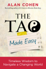 The Tao Made Easy: Timeless Wisdom to Navigate a Changing World Cover Image