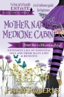 Mother Nature's Medicine Cabinet: A to Z Reference Guide For Beginners Cover Image