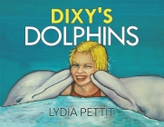 Dixy's Dolphins Cover Image