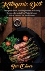 Ketogenic Diet: Ketogenic diet for beginners including recipes, ketosis for weight loss, what ketosis is, and more! Cover Image