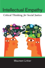 Intellectual Empathy: Critical Thinking for Social Justice Cover Image