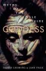 Goddess: Myths of the Female Divine Cover Image
