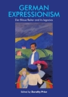 German Expressionism: Der Blaue Reiter and Its Legacies (Manchester Spenser) Cover Image