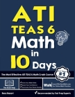 ATI TEAS 6 Math in 10 Days: The Most Effective ATI TEAS 6 Math Crash Course Cover Image