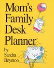 Mom's Family Desk Planner 2008 Cover Image