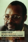 Apartheid and the Making of a Black Psychologist : A Memoir Cover Image