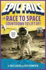 The Race to Space: Countdown to Liftoff (Epic Fails #2) Cover Image