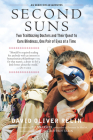 Second Suns: Two Trailblazing Doctors and Their Quest to Cure Blindness, One Pair of Eyes at a Time Cover Image