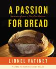 A Passion for Bread: Lessons from a Master Baker Cover Image