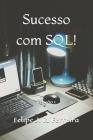 Sucesso com SQL!: Edição 1 Cover Image