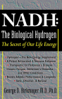 NADH: The Biological Hydrogen: The Secret of Our Life Energy Cover Image
