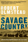 Savage Country: A Novel Cover Image