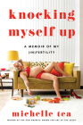 Knocking Myself Up: A Memoir of My (In)Fertility Cover Image